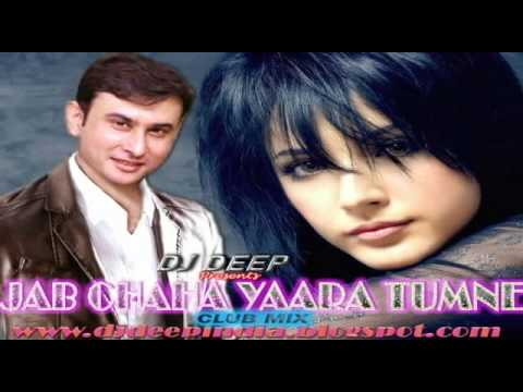 Dj Deep - Jab Chaha Yaara Tumne (club Mix) video