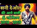 Sunny Deol 6 New Upcoming Movie 2018   2019 With Cast And Release Date