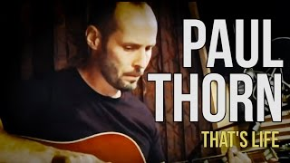 Watch Paul Thorn Thats Life video