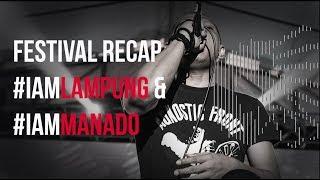 Festival Recap I Am Lampung & I Am Manado