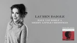 Lauren Daigle Have Yourself A Merry Little Christmas Deluxe Edition