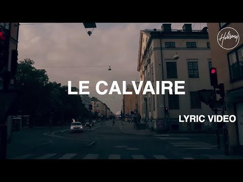Le Calvaire - Lyric Video