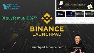 IEO là gì? Bí quyết mua IEO trên Binance (chưa biết gì vẫn làm được) | Đầu tư Cryptocurrency