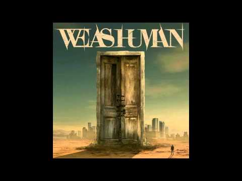 We As Human - We As Human (Full Album 2013) Music Videos
