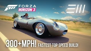 Forza Horizon 3: 302MPH!!! FASTEST CAR TOP SPEED BUILD EVER!
