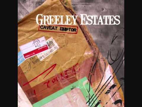 Greeley Estates - Angela Lansbury Keeps Guys Like You Off The Street