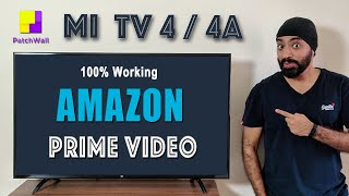"Watch Amazon Prime Videos on OLD Mi TV running PatchWall | Mi TV 4A 32""/ 43"" & Mi TV 4 55"""