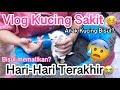 :,( PART 2 SEDIH BANGET TONTON SAMPAI SELESAI - BABY C SAKIT DI BAWA KE DOKTER DAN AKHIRNYA..:(