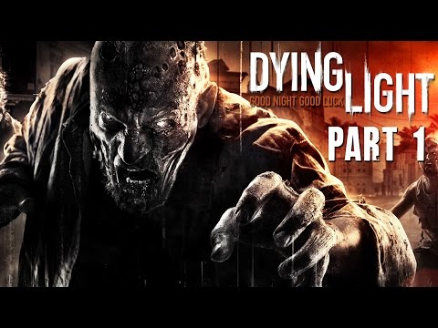 Dying Light Walkthrough Part 1 - OPENING - (FULL GAME) 1080p PC PS4 Xbox One