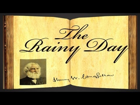 The Rainy Day By Henry Wadsworth Longfellow - Poetry Reading video