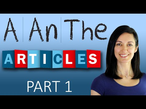 Articles - 'a', 'an' and 'the' | English Grammar