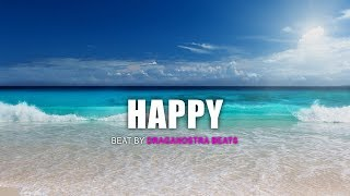 """HAPPY"" Afro Trap Beat Instrumental | House Music 2018 - Draganostra Beats"