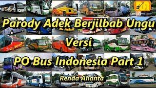 Parody Adek Berjilbab Ungu Versi PO Bus Indonesia Part 1