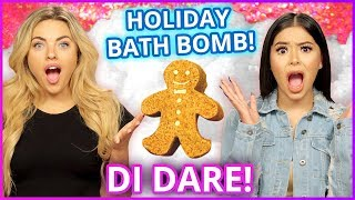 DIY GINGERBREAD BATH BOMBS?! Di Dare w/ Daisy Marquez & Madeleine Byrne
