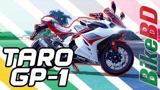 Taro GP 1 Review - First Impression By Team BikeBD