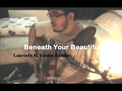 Labrinth ft. Emilie sande - Beneath your beautiful (cover | TheNylonTones | w/Chords and Lyrics)