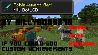 If you could make your own achievements in Minecraft