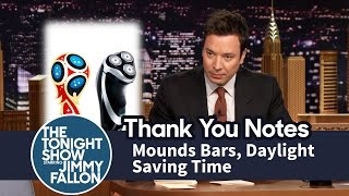 Thank You Notes: Mounds Bars, Daylight Saving Time