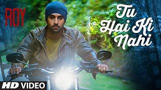 download lagu 'tu Hai Ki Nahi'  Song  Roy  gratis