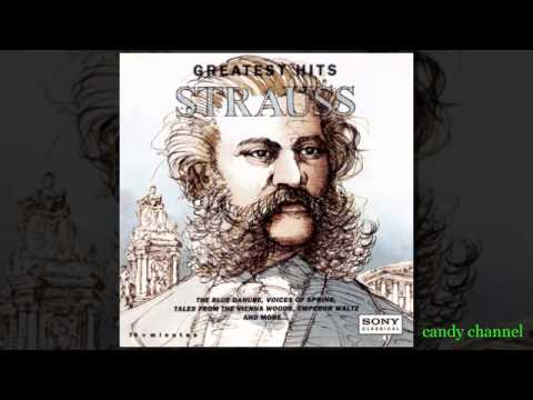 Strauss's Greatest Hits - Johann Strauss 1825-1899 (Full Album)