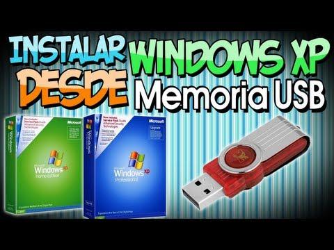 Como Bootear Windows Xp Desde una Usb (Sin Errores)
