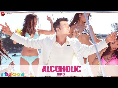 Alcoholic REMIX by Dj Notorious | The Shaukeens | Yo Yo Honey Singh | Akshay Kumar & Lisa Haydon