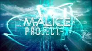 Malice-Project-X (Lyric Video)