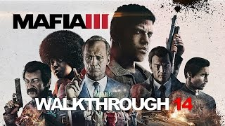 Mafia III PC Let's Play 14 (Hard Difficulty) I Need A Favor