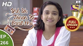 Yeh Un Dinon Ki Baat Hai - Ep 266 - Full Episode - 11th September, 2018