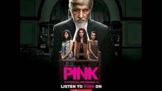 Pink   Tujhse Hi Hai Roshni