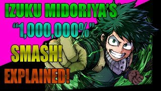 Izuku Midoriya's One Million Percent Smash! Explained!