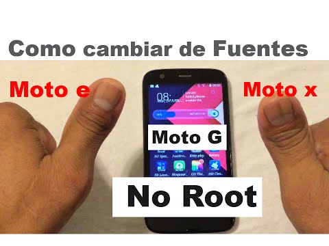 Moto e. g. x: Como cambiar de fuente (No root)
