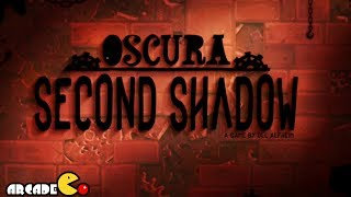 Oscura Second Shadow - Universal - HD Gameplay Trailer