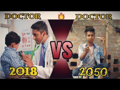2018 V/S 2050 DOCTOR | Desi Doctor | Must Watch Funny Comedy Video | Whatsapp Video | Black World