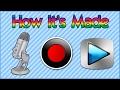 How I Make a Video