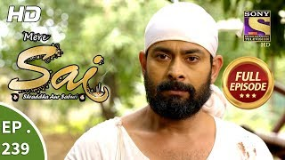 Mere Sai - Ep 239 - Full Episode - 23rd August, 2018