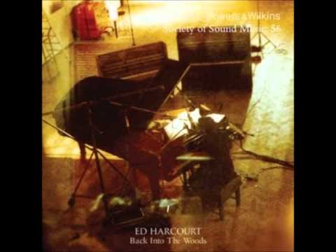 Ed Harcourt - Murmur In My Heart