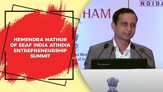 Hemendra Mathur of SEAF India at India