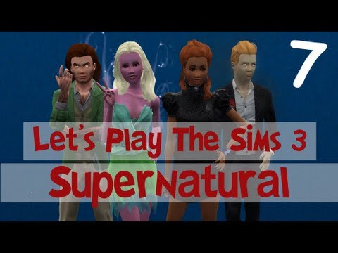 Let's Play: The Sims 3 Supernatural - (Part 7) - Let's Hunt With The Pack