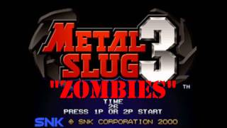 Metal Slug 3 - Misión 2  - Zombies Theme