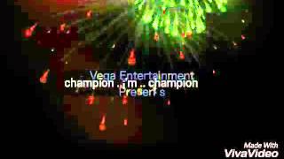 Champion champion ..song DJ barvo