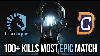 DC vs. LIQUID | MOST EPIC MATCH KIEV MAJOR 100+ KILLS Dota 2