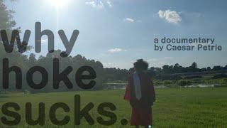 Why Hoke Sucks (Documentary)