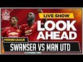 Swansea City vs Manchester United LIVE PREVIEW