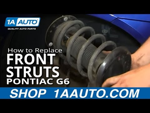 How To Install Replace Front Struts Pontiac G6 Saturn Aura