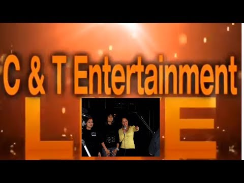 C & T Entertainment Live Show (Part 3)
