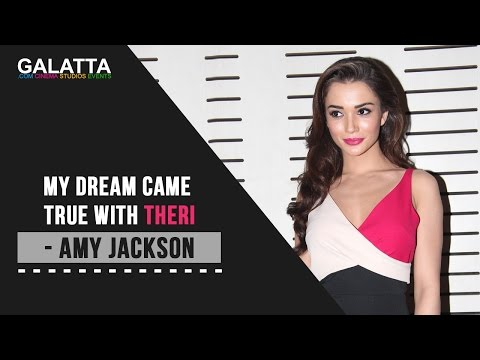 My dream came true with Theri - Amy Jackson