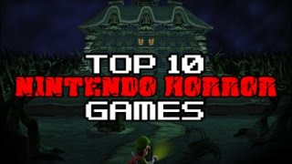 Top 10 Modern Nintendo Horror Games