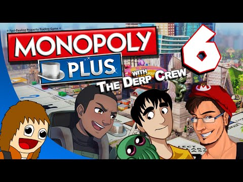 Monopoly Plus w/ The Derp Crew - Angry YouTube Father: Part 6