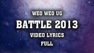 [Video Lyrics] Đại chiến Rap Việt 2013 [Full] Remaked by Weo Weo UG